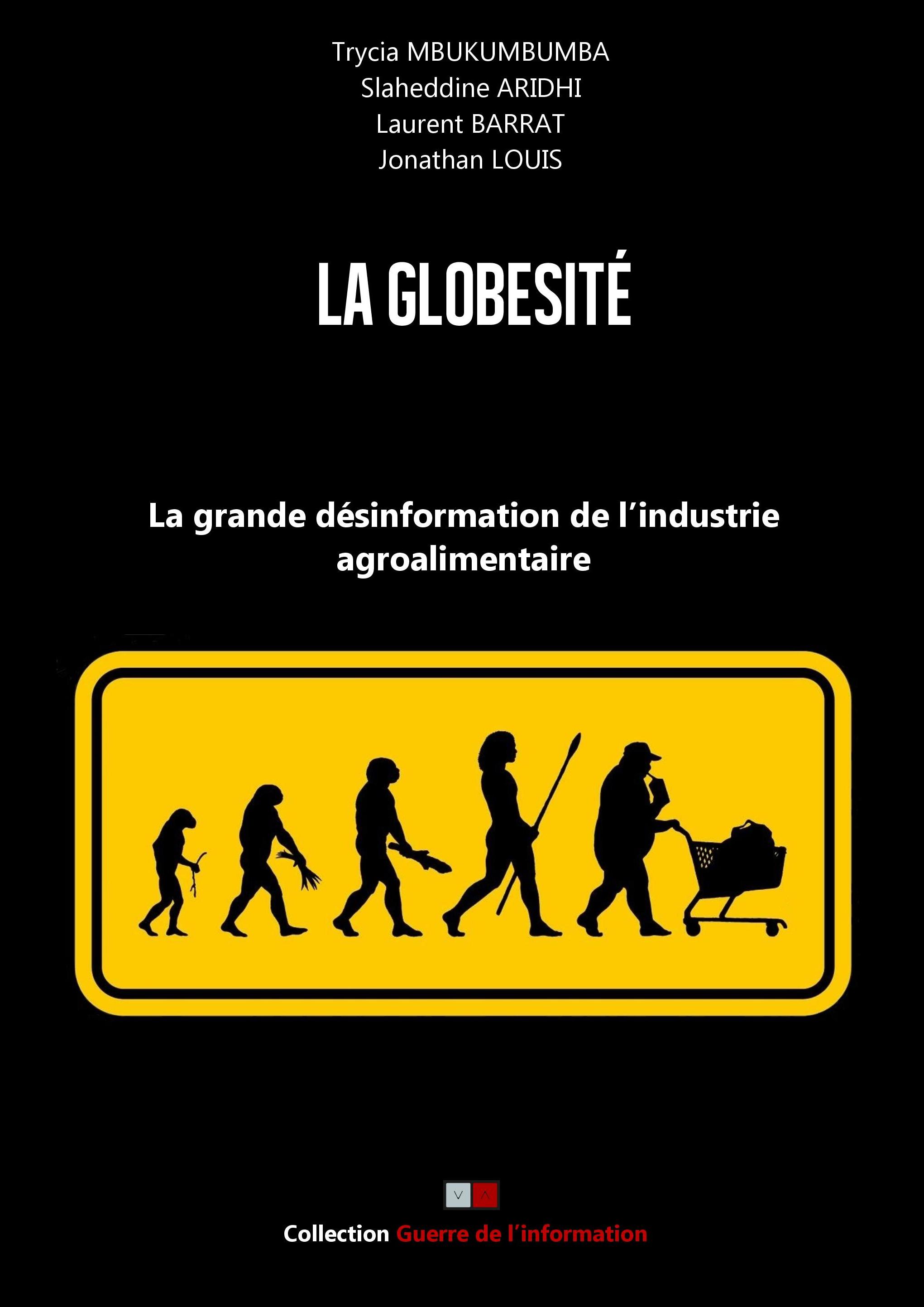 Globésité  : la grande désinformation de l'industrie agroalimentaire