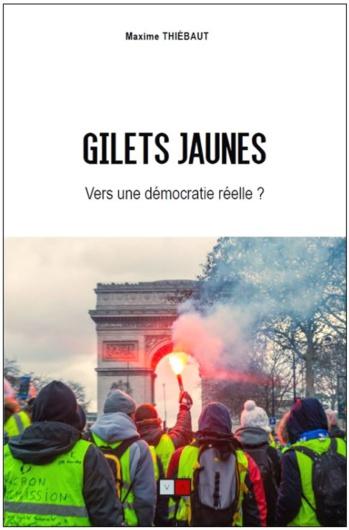 """Parution : """"GILETS JAUNES, Vers une démocratie réelle?"""""""