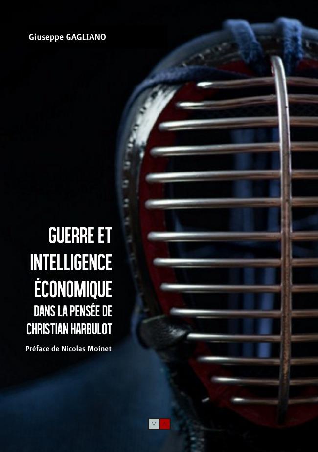 «Guerre et intelligence économique dans la pensée de Christian Harbulot»