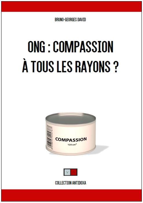 """Parution : """"ONG : Compassion à tous les rayons?"""""""