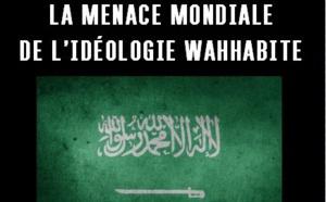 La menace mondiale de l'idéologie wahhabite